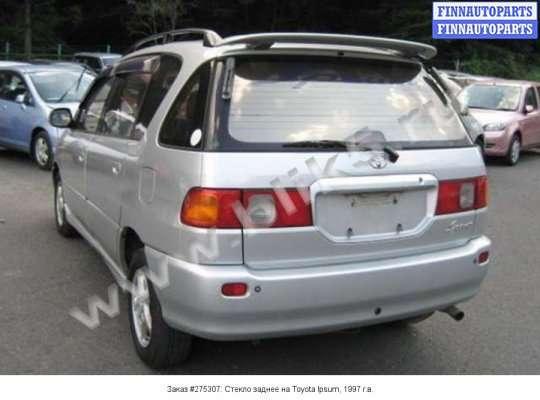 Стекло заднее на Toyota Ipsum XM1