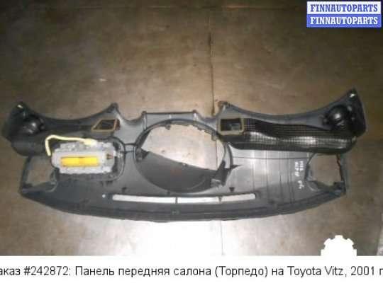Панель передняя салона (Торпедо) на Toyota Vitz SCP90